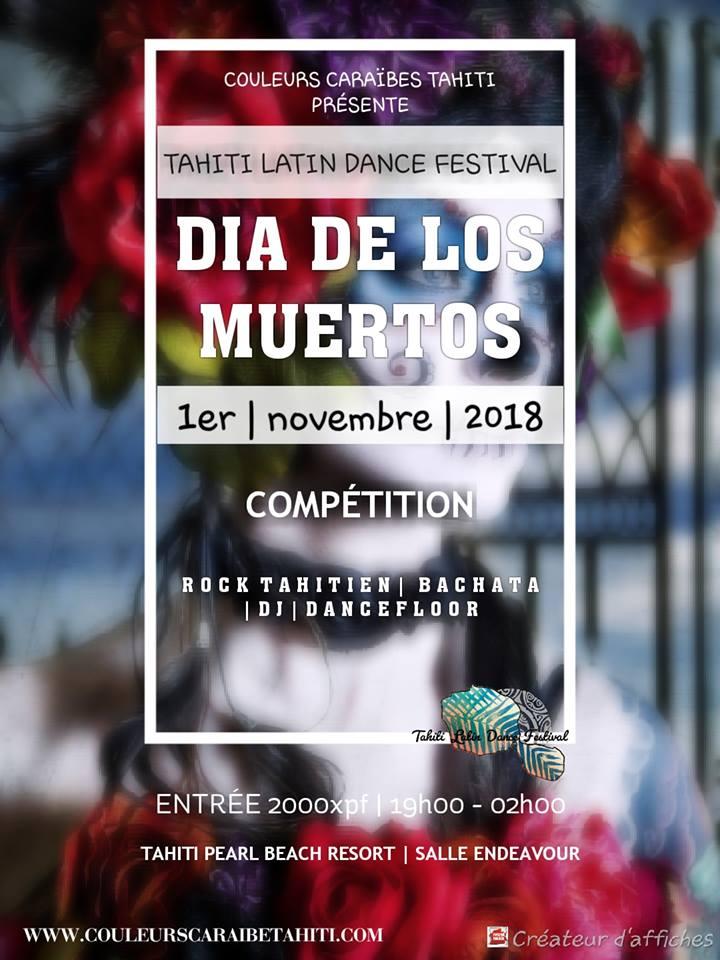 https://www.tahiti-infos.com/agenda/TAHITI-LATIN-DANCE-FESTIVAL-2018-SOIREE-1-DIA-DE-LOS-MUERTOS_ae602776.html