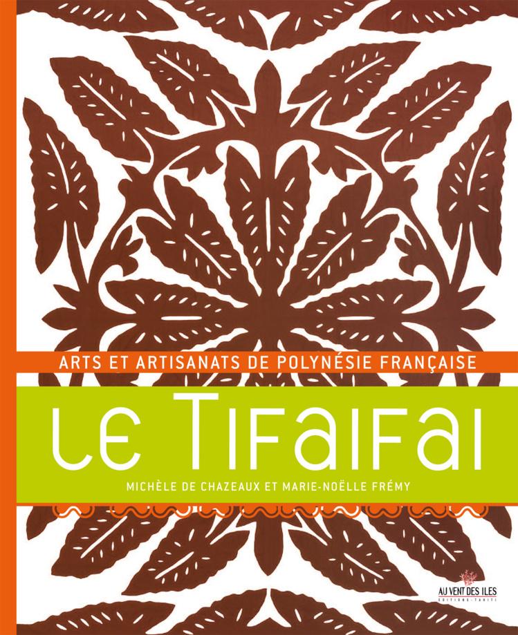 Le Tifaifai : œuvre des mains, de la tête et du cœur