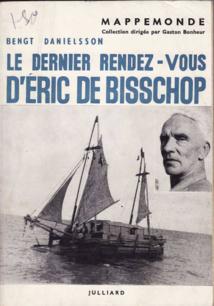 Deux livres anciens, à lire, pour mieux connaître la vie aventureuse de ce marin exceptionnel.