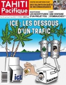 Tahiti Pacifique: enquête sur le trafic d'ice en Polynésie