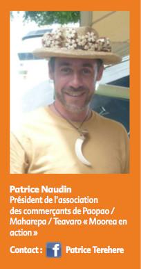 Photo Patrice Naudin : Président de l'association des commerçants de Paopao/Maharepa/ Teavaro « Moorea en action » (joignable via Facebook sous le nom de Patrice Terehere.)