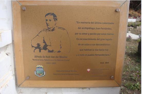 En 205, une plaque a été fixée en hommage au baron de Rodt pour le centième anniversaire de sa mort.
