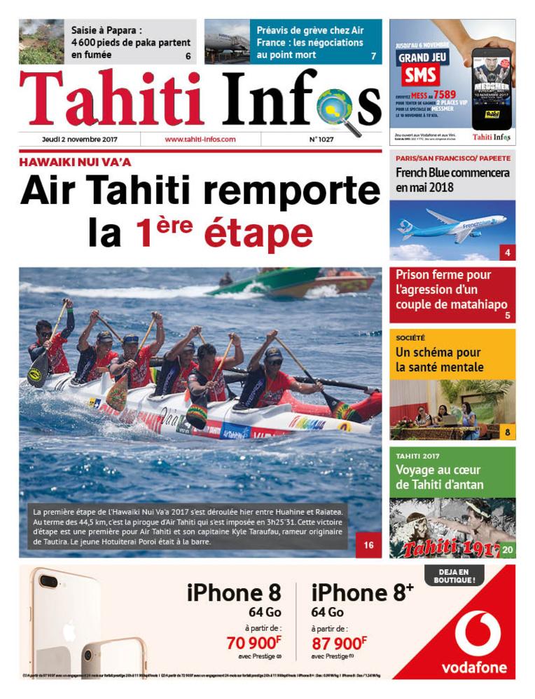 TAHITI INFOS N°1027 du 2 novembre 2017