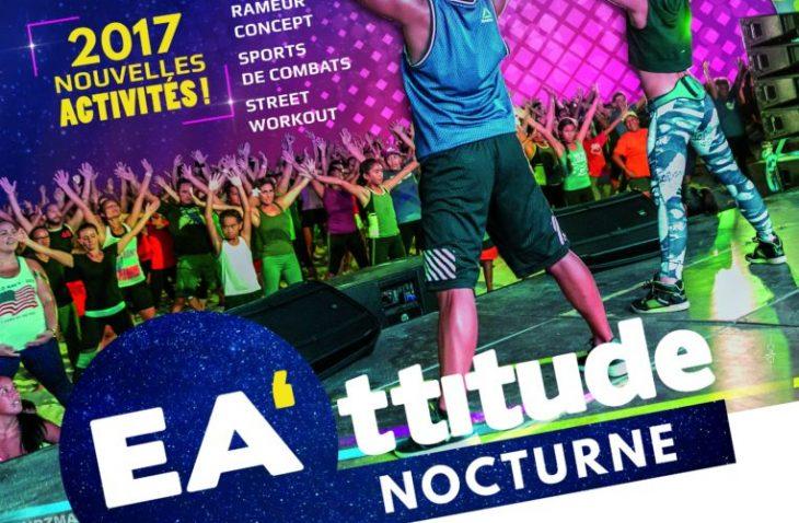 Fitness - La nocturne EA'TTITUDE 2017, c'est vendredi