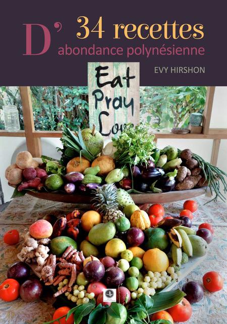 « 34 recettes d'abondance polynésienne » sans poisson ni viande