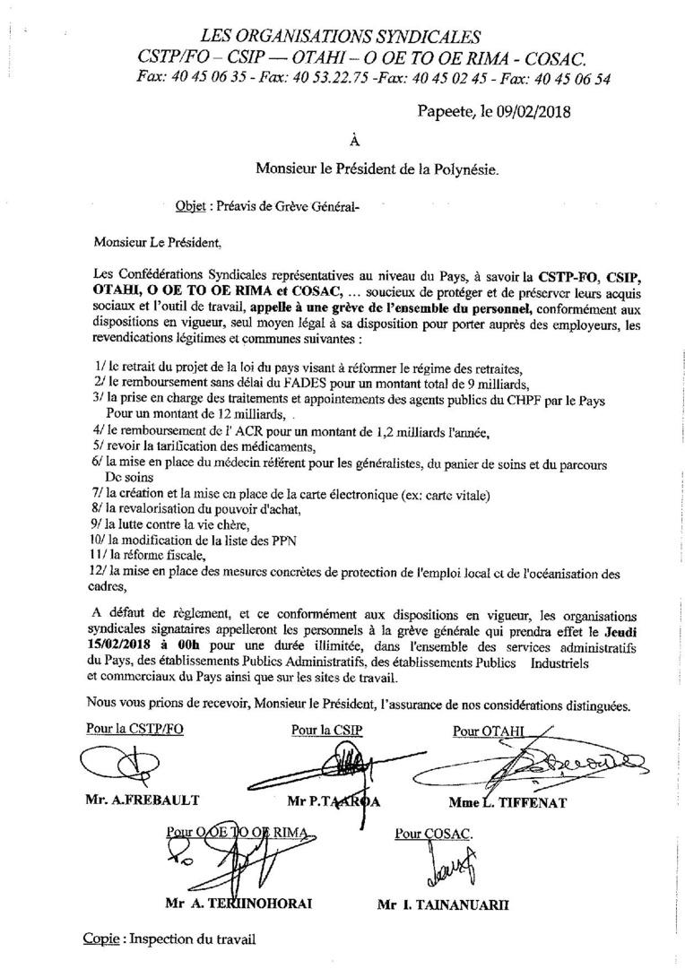 Ce préavis de grève a été envoyé ce matin au président du Pays, au haut-commissariat et à l'inspection du travail.