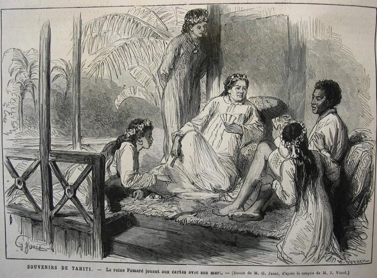La reine Pomaré jouant aux cartes en 1877, dut céder à Laplace et admettre que les catholiques n'étaient pas des pestiférés à Tahiti, au grand dam des protestants anglais, particulièrement intolérants à l'époque.
