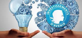 Investissements d'avenir : les entreprises invitées à déposer leurs projets