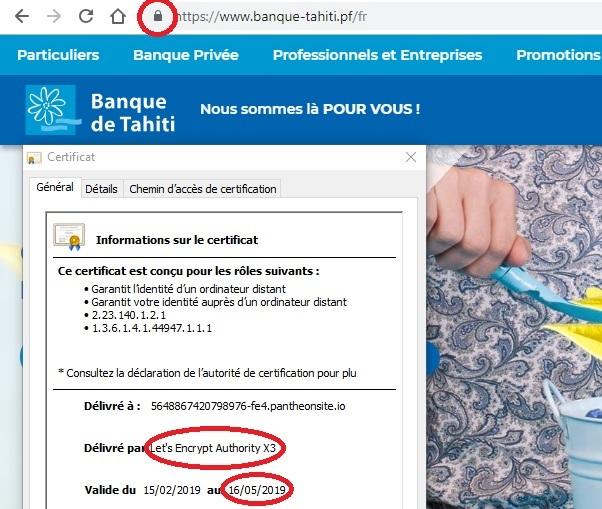 Le certificat de sécurité du site vitrine de la Banque de Tahiti est un certificat de test émis par Let's Encrypt. Il est gratuit mais facile à détourner... Une faille qui expose les clients de la banque.