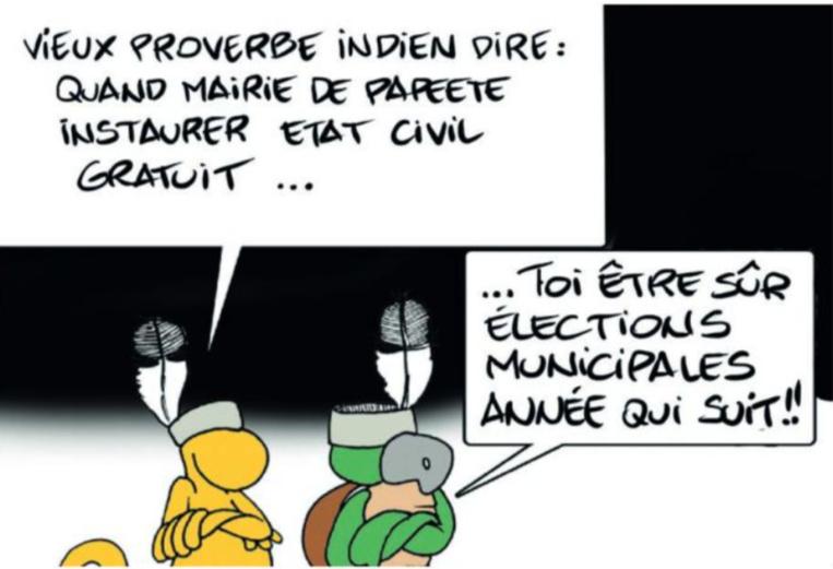 """"""" Papeete : Etat civil, le service gratuit """" vu par Munoz"""