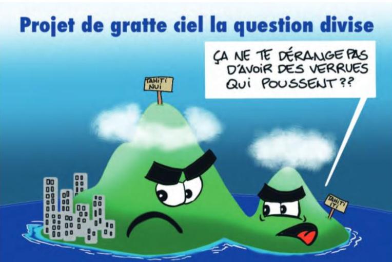 """"""" Le projet gratte-ciel au fenua """" vu par Munoz"""