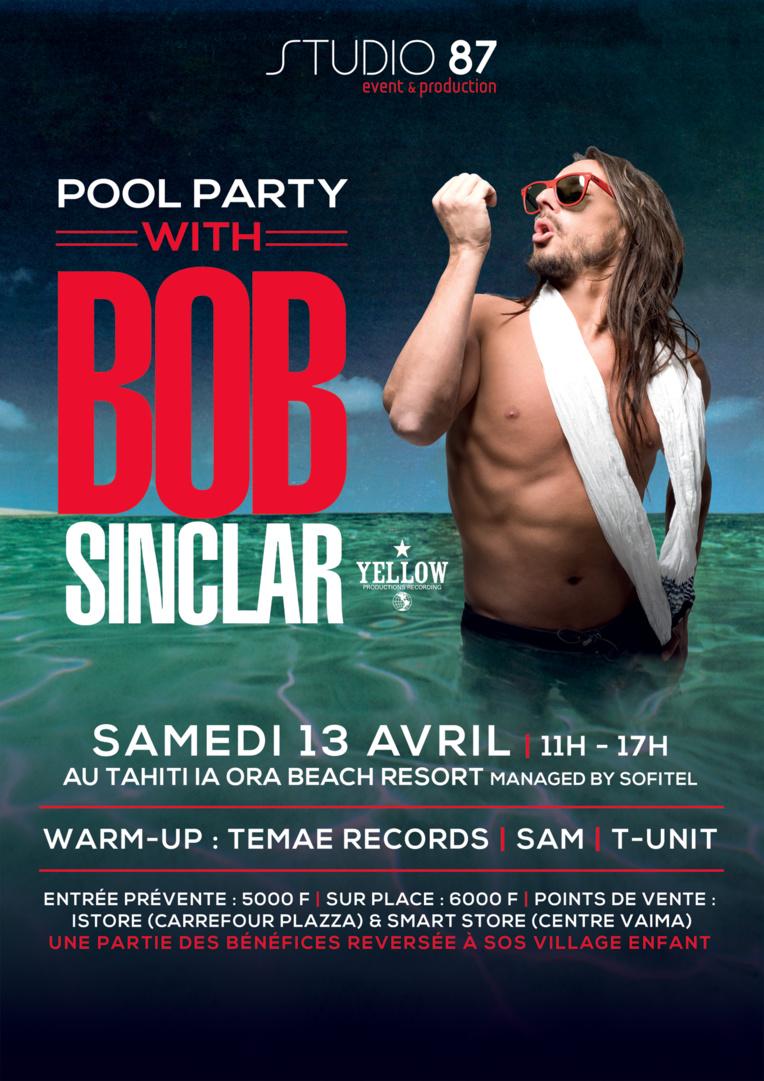 Bob Sinclar revient à Tahiti pour une pool party de folie !