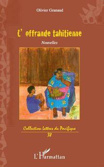 L'Offrande tahitienne, nouvelle parution