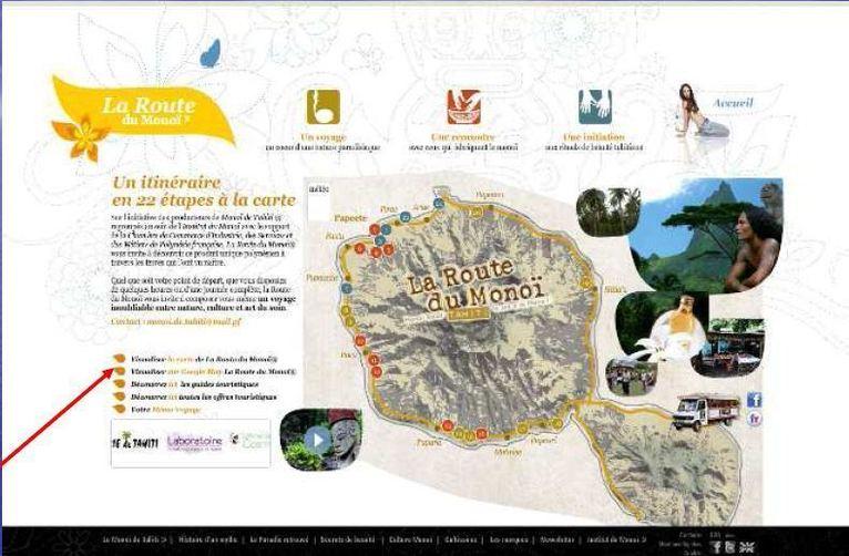 www.monoiaddict.com rubrique La Route du Monoï® et sélectionner « visualiser sur Google Map La Route du Monoï®