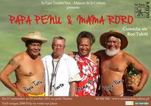 Papa Penu, Mama Roro: une comédie en reo Tahiti au petit théâtre