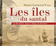 "Serge Legrand-Vall dédicacera ""Les îles du Santal"" à la librairie Bookstore samedi"
