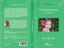 """Dédicace : Gérard Barthoux signera son livre """"L'enfant polynésien et l'école"""" samedi 18"""