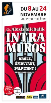 Intra Muros : un huis clos en toute humanité