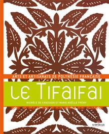 Au Vent des îles publie un nouvel ouvrage consacré à l'art du Tifaifai