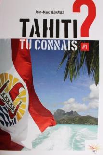 """""""Tahiti, tu connais ?"""""""
