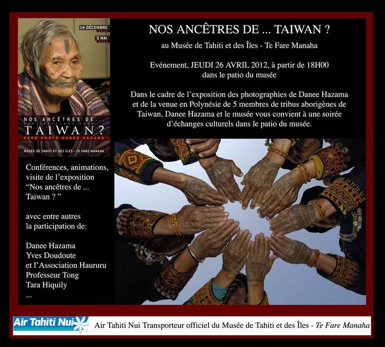 """""""Nos ancêtres de ...Taiwan?"""" une exposition ethnographique au musée de Tahiti et des îles"""