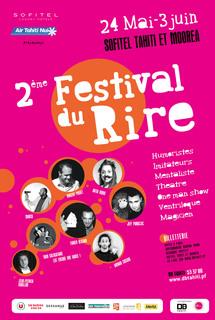 Le 2ème Festival du Rire de Tahiti se déroulera du 23 mai au 3 juin au Sofitel