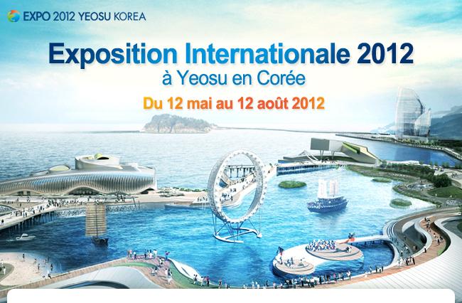 L'avenir des océans au coeur de l'Exposition internationale Yeosu 2012