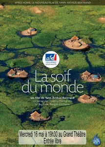Projection : La soif du monde de Yann Arthus Bertrand