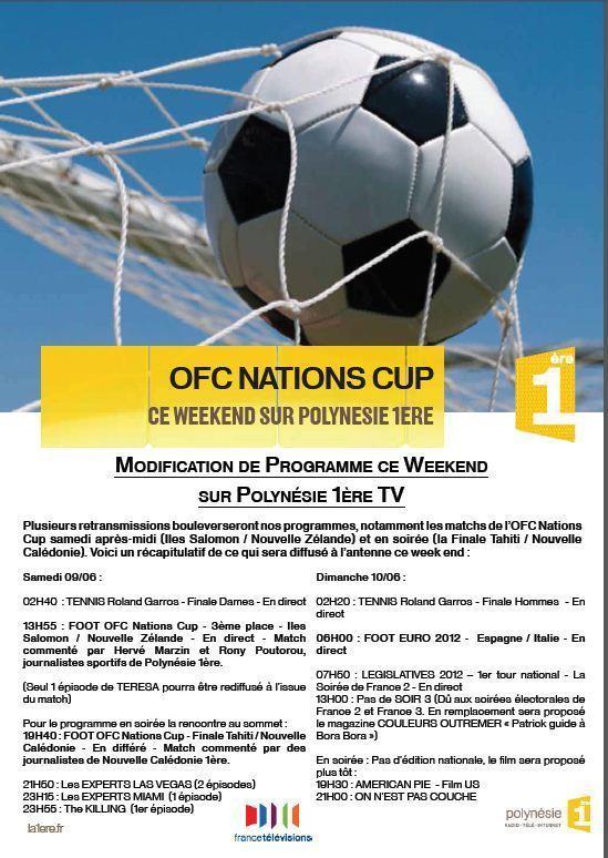 OFC modifications de programmes: suivez la finale Tahiti/NC samedi à 19h40