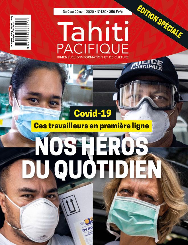 À la UNE de Tahiti Pacifique jeudi 9 avril 2020