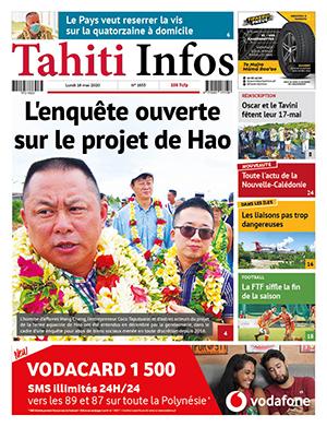 TAHITI INFOS N°1652 du 15 mai 2020 15/05/2020 Cliquez sur la Une pour lire le journal
