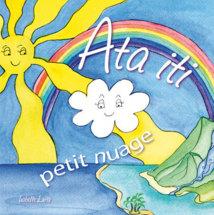 Rencontre avec l'auteur de «Ata Iti, Petit Nuage»