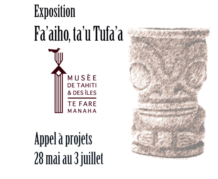 Un appel aux artistes pour l'exposition Fa'ahio, ta'u Tufa'a