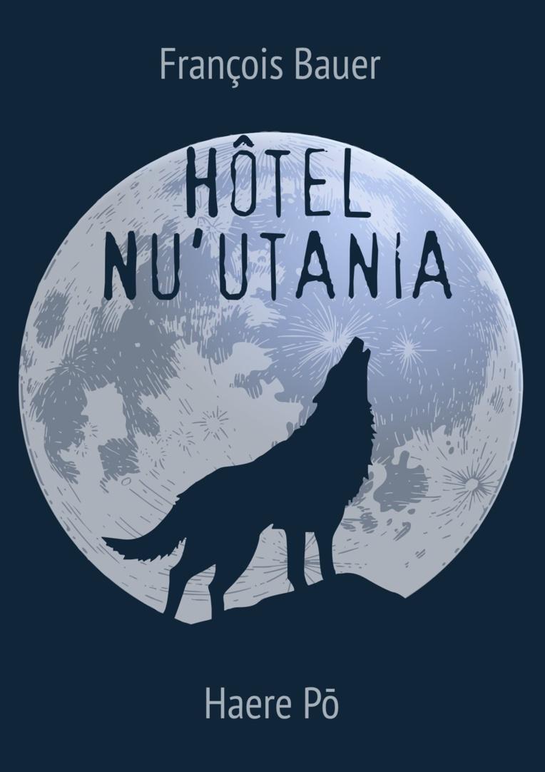"""Haere Pō publie un livre coup de poing : """"Hôtel Nu'utania"""""""