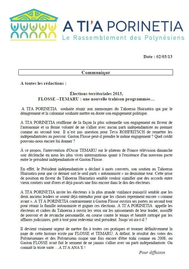 Communiqué de A Tia Porinetia : Élections territoriales 2013, FLOSSE –TEMARU : une nouvelle trahison programmée…