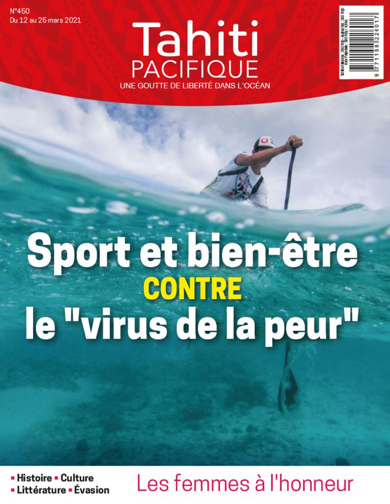 À la UNE de Tahiti Pacifique vendredi 12 mars 2021