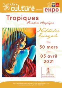 """""""Tropiques"""", abstraction et contrastes"""