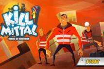 """""""Kill Mittal"""" : un jeu vidéo pour se glisser dans la peau d'un métallo"""