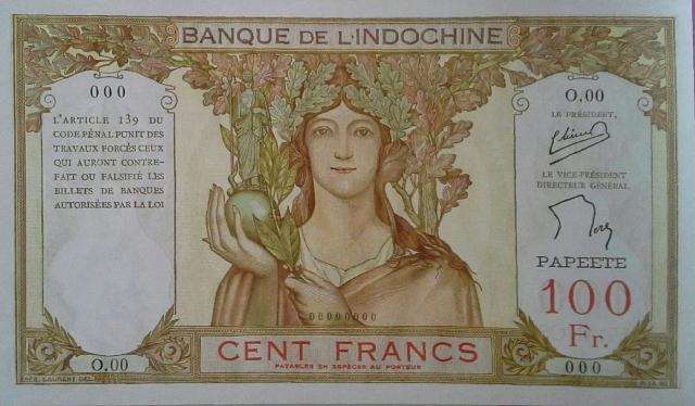 Billets de 100 francs émis à Papeete en francs français en 1937, puis en francs cfp en 1946.