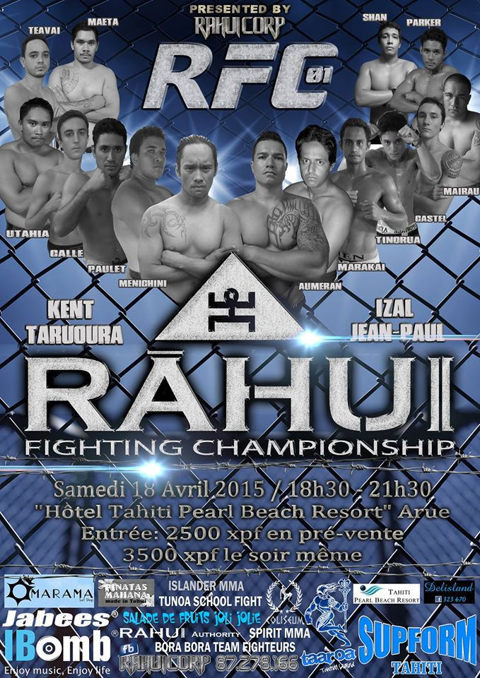 Rahui Fighting Championship : la 1ère soirée MMA organisée à Tahiti.