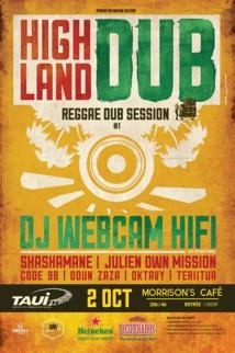 High Land Dub - Reggae Dub Session : une grosse soirée sound system vendredi au Morrison's !