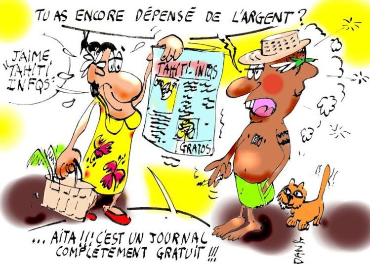"""""""Tahiti Infos, le journal complètement gratuit"""" par Dan"""