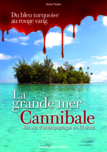 """Océanie, la grande mer cannibale"" : dédicace de l'auteur ce samedi"