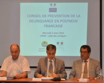 Le conseil de prévention de la délinquance de la Polynésie française est coprésidé par le Haut commissaire, Lionel Beffre ; le procureur général François Badie et le président du Pays Edouard Fritch.