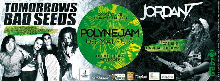 Concert Polynejam avec Tomorrows Bad Seeds et Jordan T