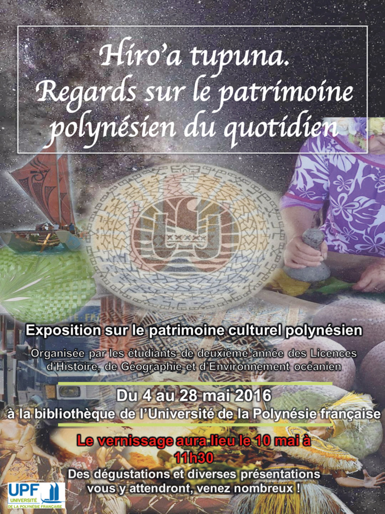 """Pour créer l'exposition """"Hiro'a Tupuna - Regards sur le patrimoine polynésien du quotidien"""", les élèves de l'UPF, répartis en dix groupes, se sont intéressés aux pratiques culturelles les plus caractéristiques du fenua."""