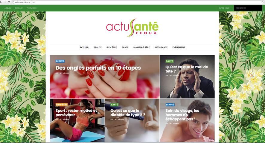 Le site www.actusantefenua.com offre aux internautes des infos santé, des conseils en bien-être, des exercices physiques pratiques, des astuces beauté…