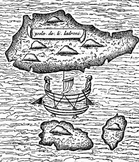 """Voici la toute première carte, des plus imprécises, établie après le tour du monde de quelques hommes partis avec Magellan. Les Mariannes étaient déjà appelées les """"îles des Voleurs"""" (isole de li ladroni)."""