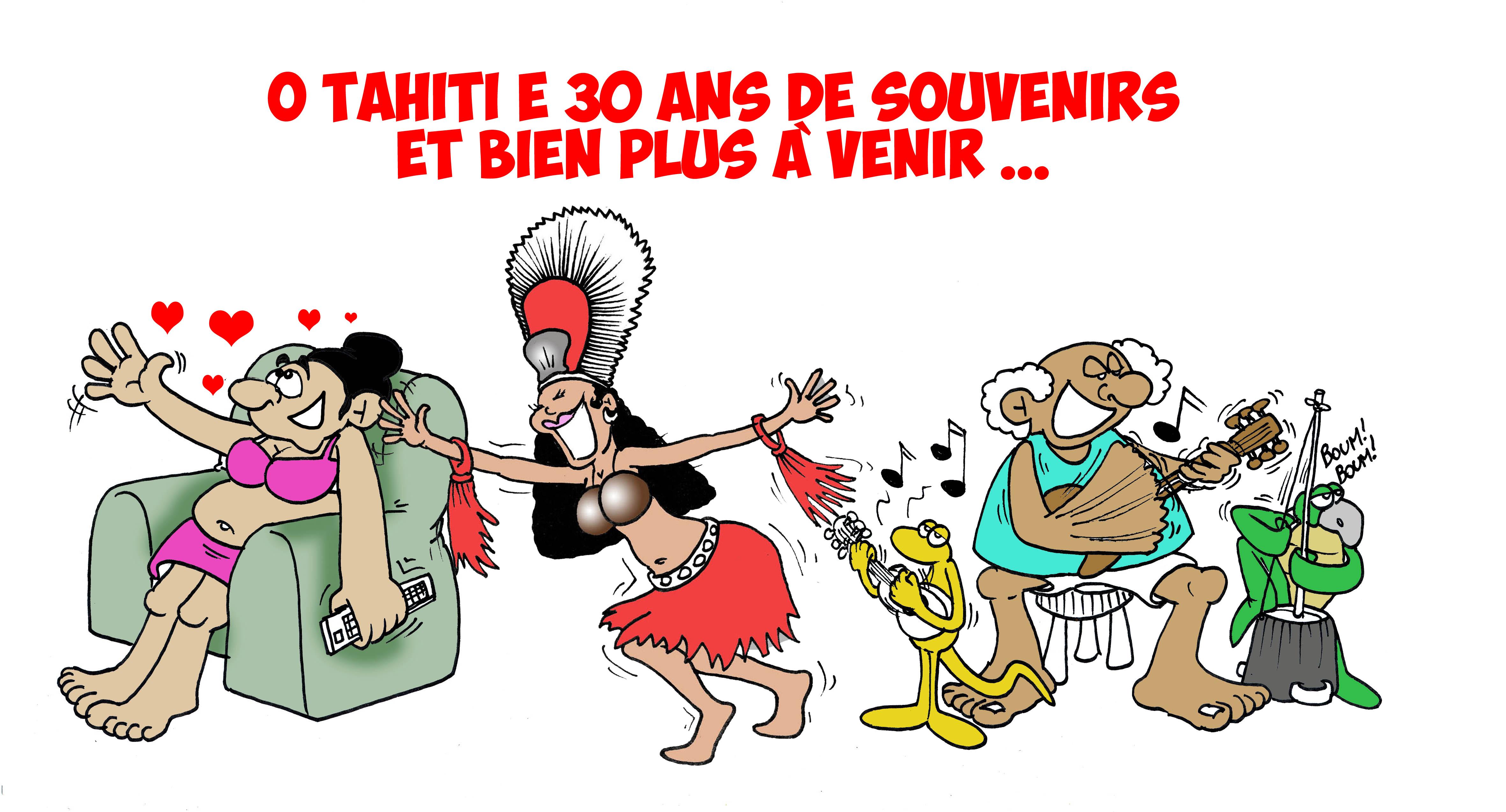 """"""" Les 30 ans de O Tahiti E """" vu par Munoz"""