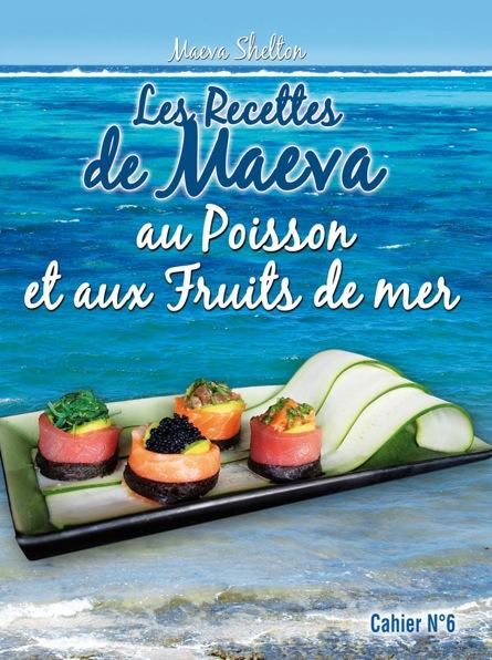Les recettes de poissons de Maeva Shelton